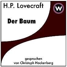 Der Baum Hörbuch von H.P. Lovecraft Gesprochen von: Christoph Hackenberg