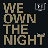 P1 Club Vol. 3 - We Own The Night [Explicit]