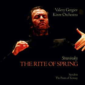 Stravinsky: The Rite of Spring / Scriabin: The Poem of Ecstasy (Revised Version 1947 For Orchestra)