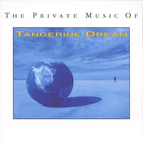 Tangerine Dream - The Private Music of Tangerine - Zortam Music