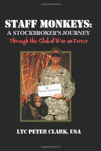 Staff Monkeys  A Stockbroker s Journey Through the Global War on Terror098459213X : image