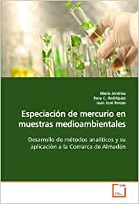 Especiación de mercurio en muestras medioambientales: Desarrollo de