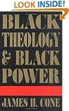 Black Theology & Black Power