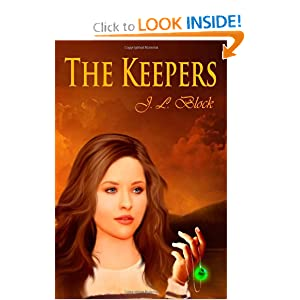 The Keepers (The Keepers Trillogy) (Volume 1) by J.L. Block