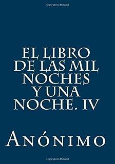 El Libro De Las Mil Noches Y Una Noche (Vol. 4)