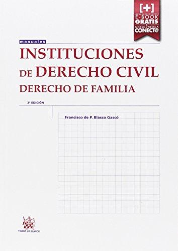 Instituciones de Derecho Civil Derecho de Familia 2ª Edición 2015 (Manuales de Derecho Civil y Mercantil)