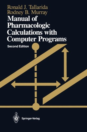 Manual Of Pharmacologic Calculations: With Computer Programs