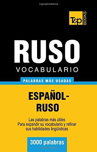 Vocabulario español-ruso - 3000 palabras más usadas (T&P Books)