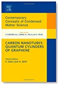 Carbon Nanotubes: Quantum Cylinders of Graphene, Volume 3 (Contemporary Concepts of Condensed Matter Science)