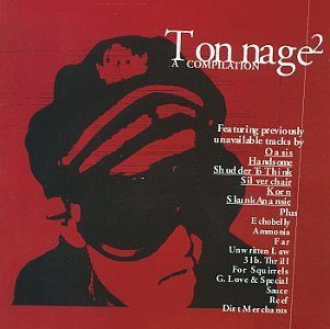 Tonnage 2-Compilation by Oasis, Echobelly, Ammonia, Far, Reef, Korn, Silverchair, Handsome [Music CD]