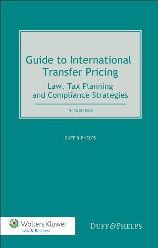 Guide To International Transfer Pricing. Law, Tax Planning and Compliance Strategies, Third Edition