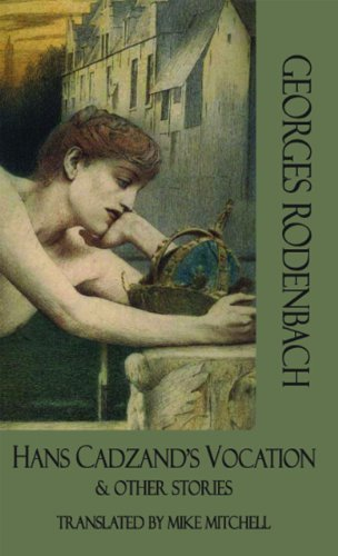 hans-cadzands-vocation-and-other-stories-dedalus-european-classics-by-georges-rodenbach-2012-03-01