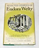 Slected Stories of Eudora Welty (Modern Library, 290.1)