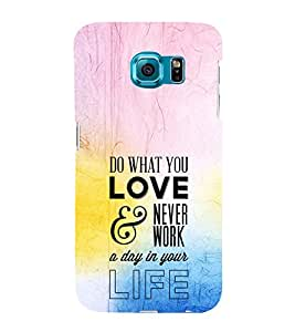 EPICCASE Do What You Love Mobile Back Case Cover For Samsung Galaxy S6 Edge Plus (Designer Case)