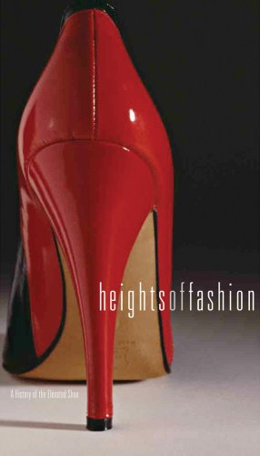 Heights of Fashion: A History of the Elevated Shoe