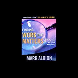 Finding Work that Matters | [Mark Albion]
