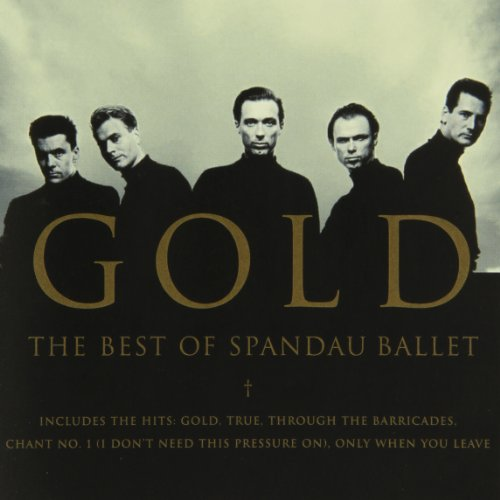 Spandau Ballet - Gold:The Best Of Spandau Ballet - Zortam Music
