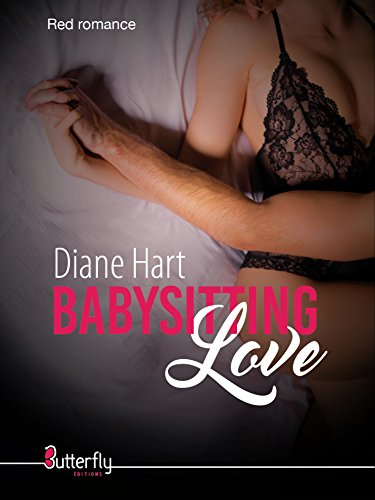 Babysitting Love (French Edition) (Business Baby)
