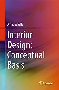 Interior Design: Conceptual Basis by Springer