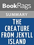 img - for The Creature from Jekyll Island by G. Edward Griffin | Summary & Study Guide book / textbook / text book