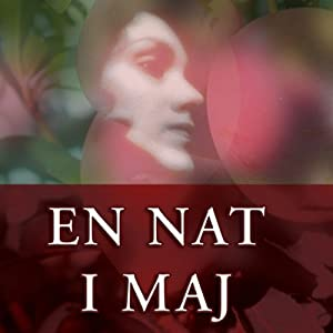En nat i maj [One Night in May] | [Trine Alexander Anastasio]