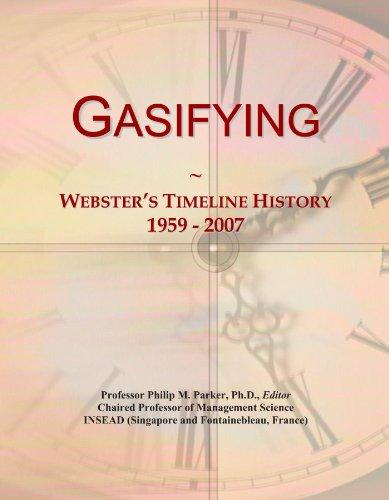Gasifying: Webster's Timeline History, 1959 - 2007