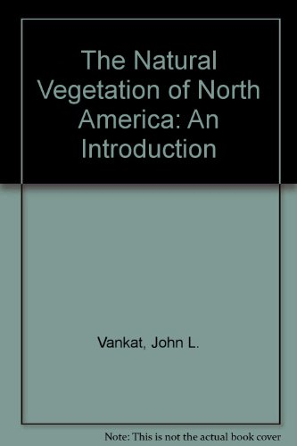 The Natural Vegetation of North America: An Introduction