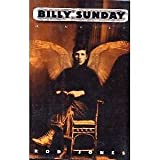 Billy Sunday: A Novel