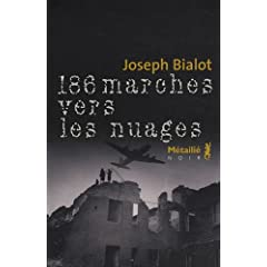 186 marches vers les nuages - Joseph Bialot