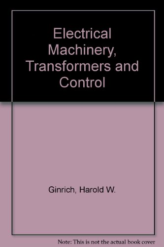 Electrical Machinery, Transformers, And Control