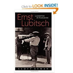 Ernst Lubitsch: Laughter in Paradise Scott Eyman