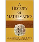 img - for [ A History of Mathematics ] By Merzbach, Uta C ( Author ) [ 2011 ) [ Paperback ] book / textbook / text book