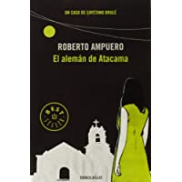 El alemán de Atacama (BEST SELLER)