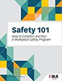 Safety 101: How to Establish and Run a Workplace Safety Program