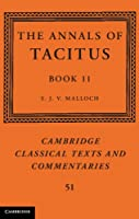 The Annals of Tacitus: Book 11 (Cambridge Classical Texts and Commentaries)