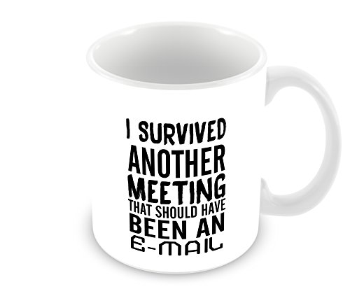Geek Details I Survived Another Meeting That Should Have Been An Email Coffee Mug, 11 oz, White