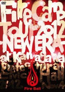FIRE CAMP TOUR 2012 -NEW ERA- [DVD]