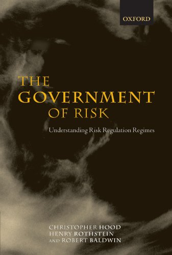 The Government of Risk: Understanding Risk Regulation Regimes
