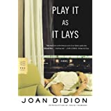 Play It As It Lays: A Novel ~ Joan Didion