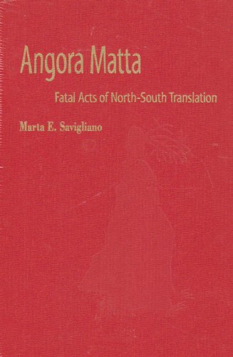 Angora Matta: Fatal Acts of North-south Translation (Music Culture)