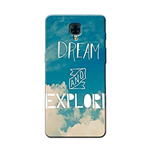 DREAM & EXPLORE BACK COVER FOR ONE PLUS 3