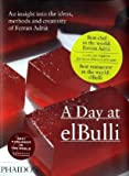 Cover of A Day at ElBulli by Ferran Adria Juli Soler Albert Adria 0714856746
