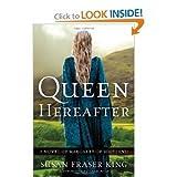 Susan Fraser KingsQueen Hereafter: A Novel of Margaret of Scotland [Hardcover](2010)