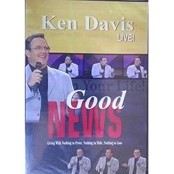 Good News Ken Davis