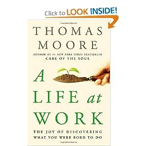 A Life At Work - Thomas Moore