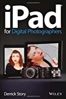 iPad for Digital Photographers Front Cover