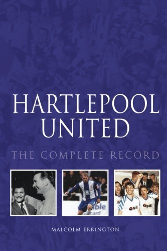 Hartlepool United: The Complete Record
