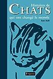 echange, troc Sam Stall - Histoires de Chats qui ont changé le monde