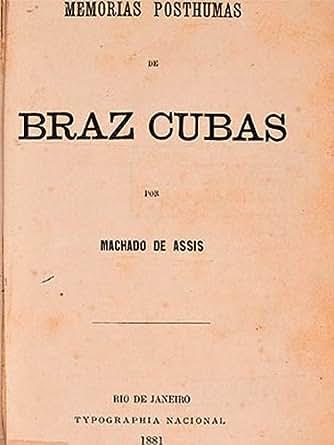 Amazon.com: Memórias Póstumas de Brás Cubas (Machado de Assis