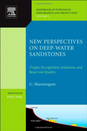 New Perspectives on Deep-water Sandstones, Volume 9: Origin, Recognition, Initiation, and Reservoir Quality (Handbook of